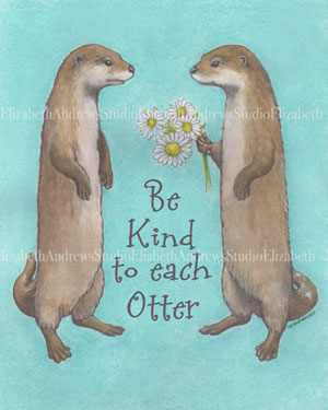 Be Kind to each Otter