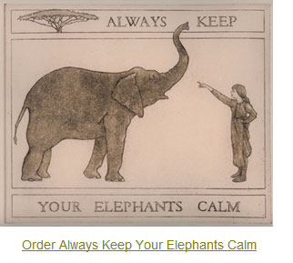 Order Always Keep Your Elephants Calm